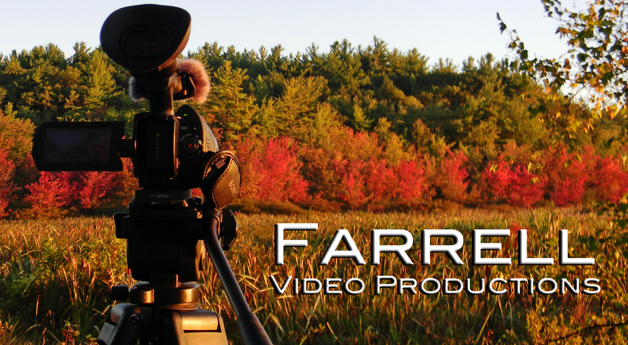 """Farrell Video Productions, """"Video for Your Website and the World"""""""
