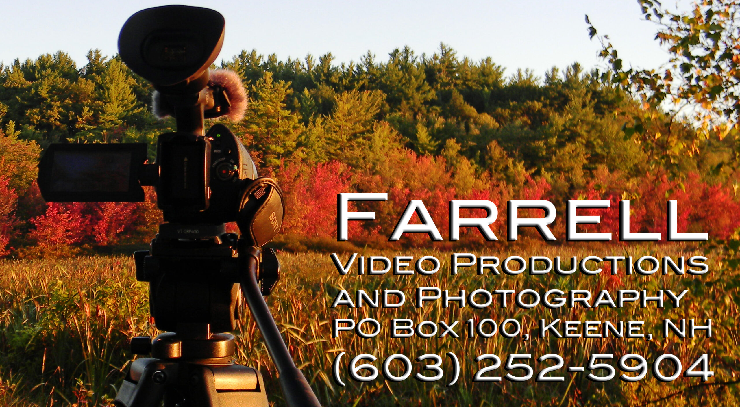 """Farrell Video Productions and Photography, """"Video and Photographs for Your Website and the World"""""""